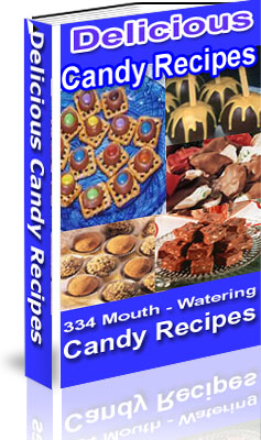 Product picture 334 Mouth Watering Candy Recipes