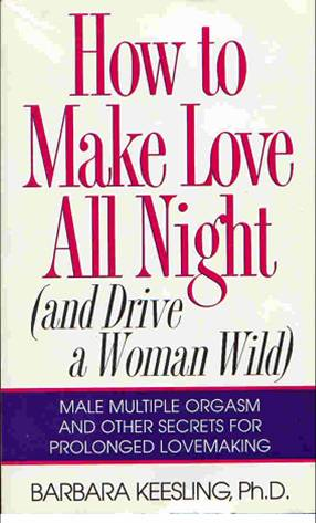 Product picture  Ebook  Sex Secrets   Dr. Barbara Keesling  :  How to Make Love All Night
